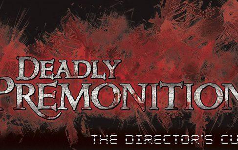 Deadly Premonition: Director's Cut  выходит на этой неделе